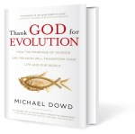 Thank God For Evolution! How the Marriage of Science and Religion Will Transform Your Life and Our World